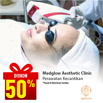 Special Offer Medglow Aesthetic Clinic (Yogyakarta)